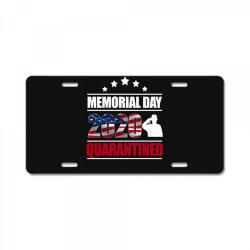 memorial day 2020 quarantine License Plate   Artistshot