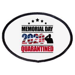 Memorial Day 2020 Quarantine Oval Patch Designed By Elegance99