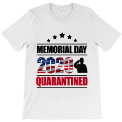 memorial day 2020 quarantine T-Shirt | Artistshot