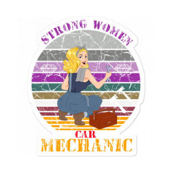 Strong Women,car Mechanic Sticker Designed By Cuser2397