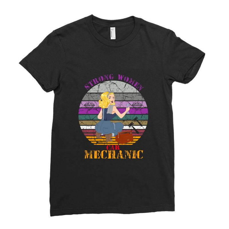 Strong Women,car Mechanic Ladies Fitted T-shirt   Artistshot