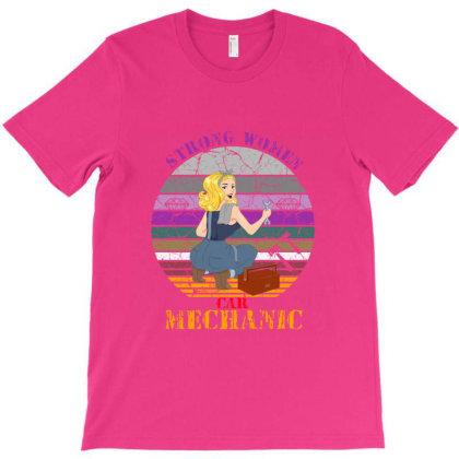 Strong Women,car Mechanic T-shirt Designed By Cuser2397