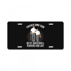 father and son best basebal players for life License Plate | Artistshot