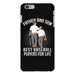 father and son best basebal players for life iPhone 6 Plus/6s Plus Case | Artistshot