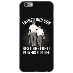 father and son best basebal players for life iPhone 6/6s Case | Artistshot
