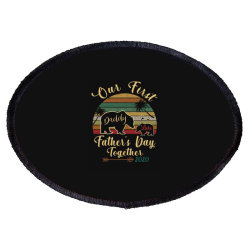 Our First Father's Day Together Oval Patch Designed By Hoainv