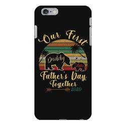 our first father's day together iPhone 6 Plus/6s Plus Case | Artistshot