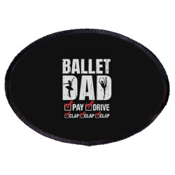 Ballet Dad Father's Day Gift Oval Patch Designed By Hoainv