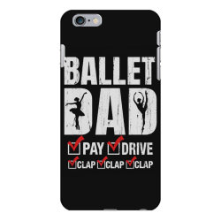 ballet dad father's day gift iPhone 6 Plus/6s Plus Case   Artistshot