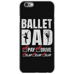 ballet dad father's day gift iPhone 6/6s Case   Artistshot