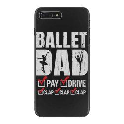 ballet dad father's day gift iPhone 7 Plus Case   Artistshot