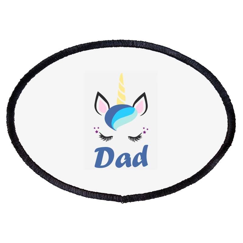 Dad Cute Unicorn Father's Day Oval Patch | Artistshot