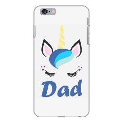 dad cute unicorn father's day iPhone 6 Plus/6s Plus Case | Artistshot