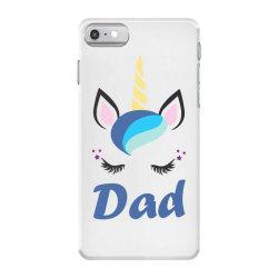 dad cute unicorn father's day iPhone 7 Case | Artistshot