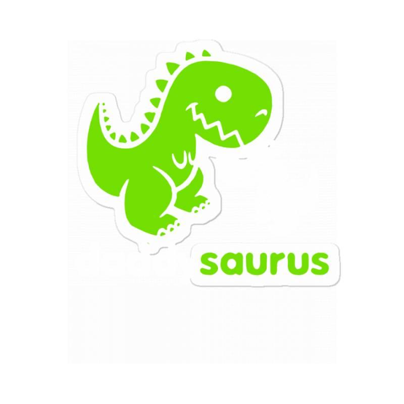 Daddy Saurus Father's Day Gift Sticker | Artistshot