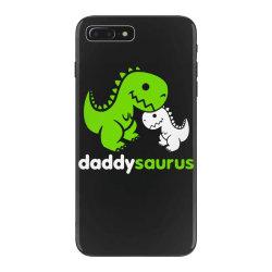 daddy saurus father's day gift iPhone 7 Plus Case | Artistshot