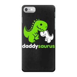 daddy saurus father's day gift iPhone 7 Case | Artistshot