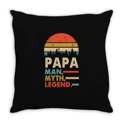 papa the man the myth the legend   father's day gift 2 Throw Pillow | Artistshot