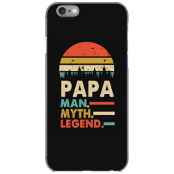 papa the man the myth the legend   father's day gift 2 iPhone 6/6s Case | Artistshot
