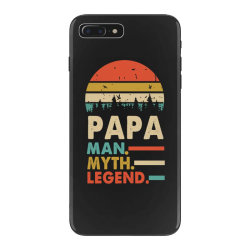 papa the man the myth the legend   father's day gift 2 iPhone 7 Plus Case | Artistshot