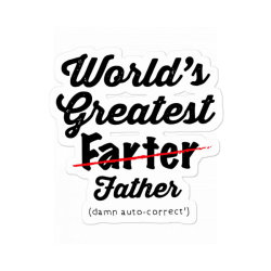 World's Greatest Farter   Funny Dad   Father's Day Gift   Dad Joke Sticker Designed By Hoainv