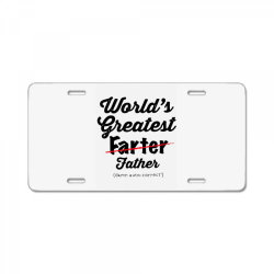 world's greatest farter   funny dad   father's day gift   dad joke License Plate | Artistshot
