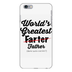 world's greatest farter   funny dad   father's day gift   dad joke iPhone 6 Plus/6s Plus Case | Artistshot