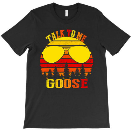 Talk To Me Goose Vintage T-shirt Designed By Faical