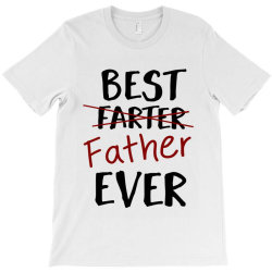 father'sday gift   best father ever T-Shirt | Artistshot