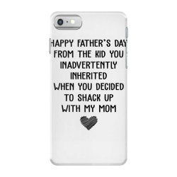 happy father's day from the kid you inavertently when you decided to s iPhone 7 Case   Artistshot