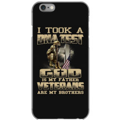 i took a dna test god is my father veterans are my brothers iPhone 6/6s Case | Artistshot
