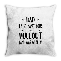 pull out game weak mug father's day gift Throw Pillow | Artistshot