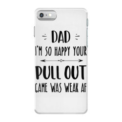 pull out game weak mug father's day gift iPhone 7 Case | Artistshot