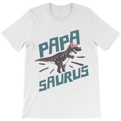 Papa Saurus T-shirt Designed By Qudkin