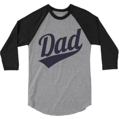 Dad 3/4 Sleeve Shirt Designed By Qudkin