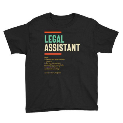 Legal Assistant Definition Youth Tee Designed By Cidolopez