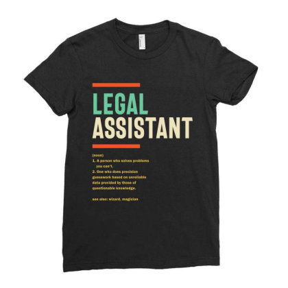 Legal Assistant Definition Ladies Fitted T-shirt Designed By Cidolopez