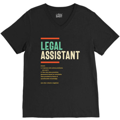 Legal Assistant Definition V-neck Tee Designed By Cidolopez