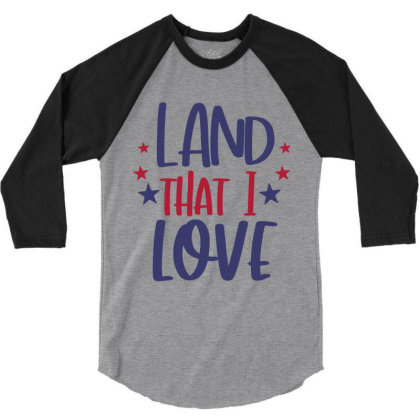 Land That I Love 3/4 Sleeve Shirt Designed By Qudkin