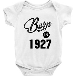 Born in 1927 Baby Bodysuit | Artistshot