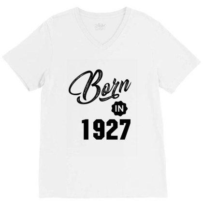 Born In 1927 V-neck Tee Designed By Chris Ceconello