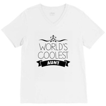 World's Coolest Aunt V-neck Tee Designed By Hoainv