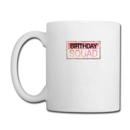 Birthday Squad Coffee Mug