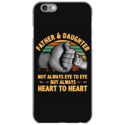 father and daughter  not always eye to eye but always heart to heart iPhone 6/6s Case | Artistshot