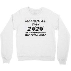 memorial day 2020 Crewneck Sweatshirt | Artistshot