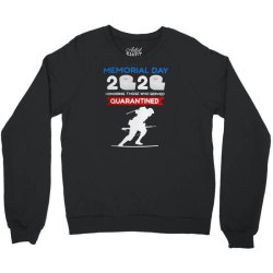 memorial day 2020 quarantined Crewneck Sweatshirt | Artistshot