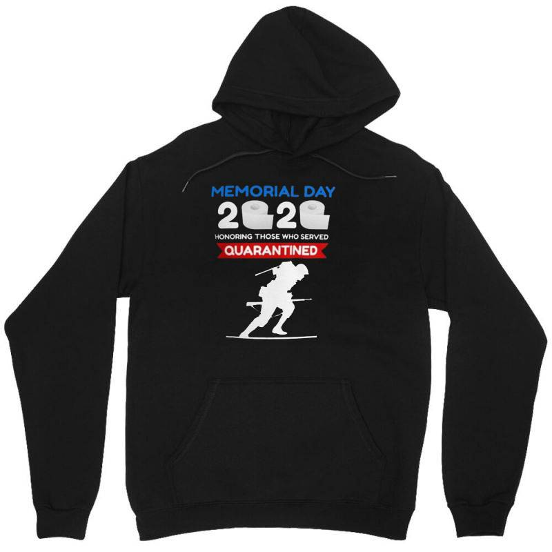 Memorial Day 2020 Quarantined Unisex Hoodie | Artistshot