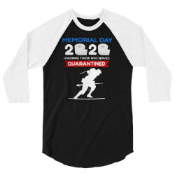 memorial day 2020 quarantined 3/4 Sleeve Shirt | Artistshot