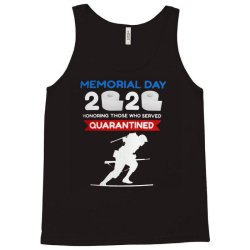 memorial day 2020 quarantined Tank Top | Artistshot