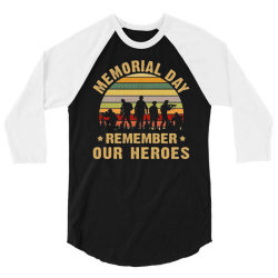 memorial day remember our heroes 3/4 Sleeve Shirt | Artistshot